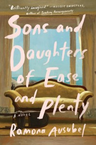 Sons and Daughters of Ease and Plenty Book Cover